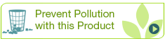 Prevent Pollution with this Product