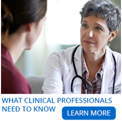 What Clinical Professionals need to know - learn more