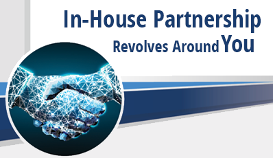 In-House Partnership Revolves Around You